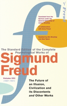 Complete Psychological Works Of Sigmund Freud, The Vol 21, Paperback Book