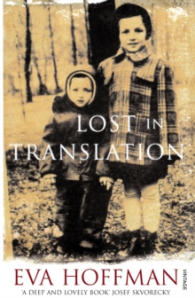 Lost In Translation : A Life in a New Language, Paperback Book