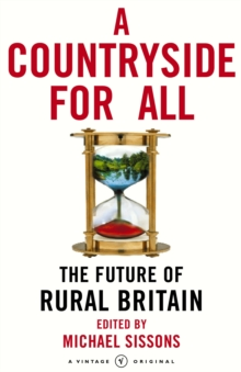 A Countryside for All : The Future of Rural Britain, Paperback Book