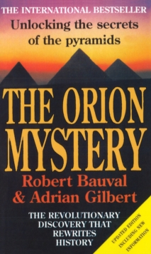 Orion Mystery, TheUnlocking the Secrets of the Pyramids, Paperback Book