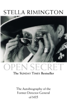Open Secret : The Autobiography of the Former Director-General of MI5, Paperback Book