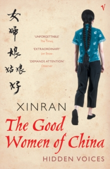 The Good Women Of China : Hidden Voices, Paperback Book