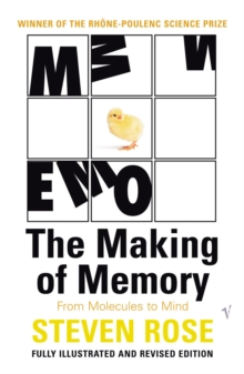 The Making of Memory : From Molecules to Mind, Paperback Book
