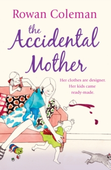 The Accidental Mother, Paperback Book