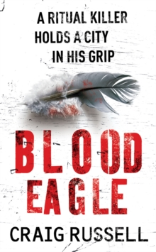 Blood Eagle : The gritty debut of Detective Jan Fabel, Paperback Book