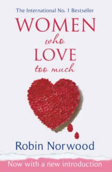 Women Who Love Too Much, Paperback Book