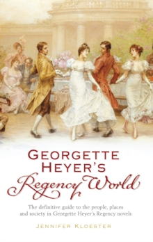 Georgette Heyer's Regency World, Paperback Book