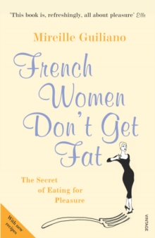 French Women Don't Get Fat, Paperback Book
