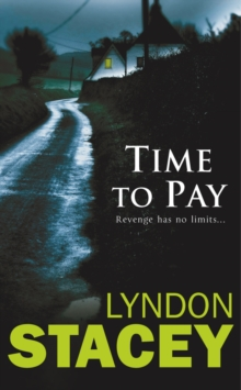 Time to Pay : Another Sensational thriller from the critically acclaimed author of Cut Throat and Time to Pay, Paperback Book