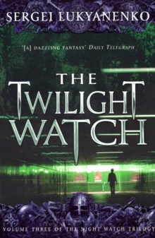 The Twilight Watch, Paperback Book