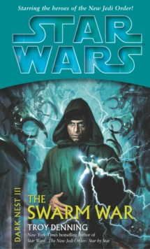 Star Wars: Dark Nest III: The Swarm War, Paperback Book