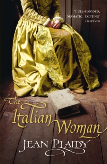 The Italian Woman : (Medici Trilogy), Paperback Book