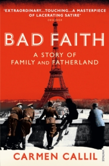 Bad Faith : A History of Family and Fatherland, Paperback Book