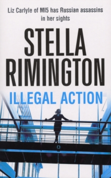 Illegal Action : (Liz Carlyle 3), Paperback Book