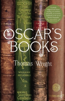 Oscar's Books : A Journey Around the Library of Oscar Wilde, Paperback Book