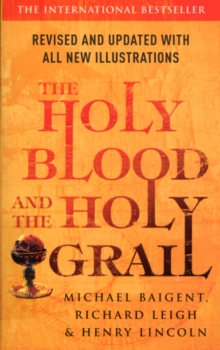 The Holy Blood And The Holy Grail, Paperback Book