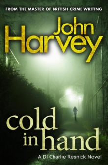 Cold In Hand : (Resnick 11) From the master of British crime writing, Paperback Book