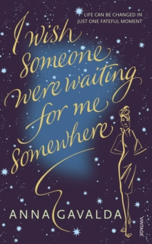 I Wish Someone Were Waiting for Me Somewhere, Paperback Book