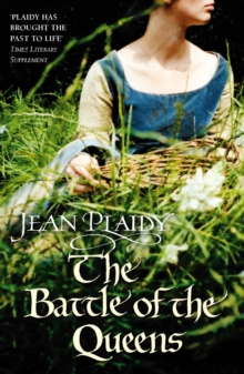 The Battle of the Queens : (Plantagenet Saga), Paperback Book