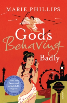Gods Behaving Badly, Paperback Book