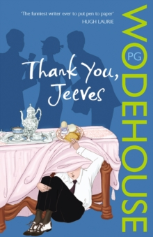 Thank You, Jeeves : (Jeeves & Wooster), Paperback Book