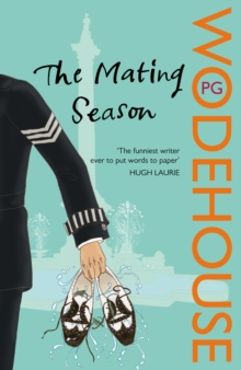 The Mating Season : (Jeeves & Wooster), Paperback Book