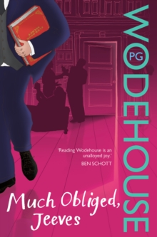 Much Obliged, Jeeves : (Jeeves & Wooster), Paperback Book