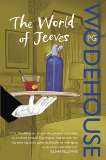 The World of Jeeves : (Jeeves & Wooster), Paperback Book
