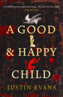 A Good and Happy Child, Paperback Book