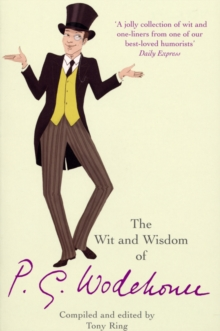 The Wit & Wisdom of P.G. Wodehouse, Paperback Book