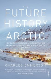 The Future History of the Arctic, Paperback Book