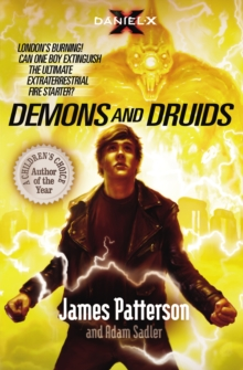 Daniel X: Demons and Druids : (Daniel X 3), Paperback Book