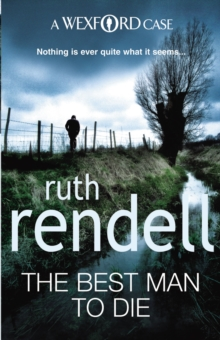 The Best Man To Die : (A Wexford Case), Paperback Book