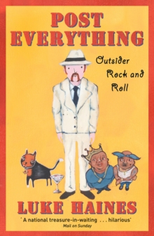 Post Everything : Outsider Rock and Roll, Paperback Book