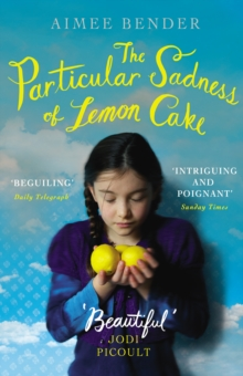 The Particular Sadness of Lemon Cake, Paperback Book