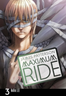 Maximum Ride : Manga Volume 3, Paperback Book