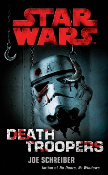 Star Wars : Death Troopers, Paperback Book