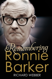 Remembering Ronnie Barker, Paperback Book