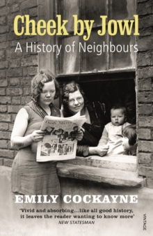 Cheek by Jowl : A History of Neighbours, Paperback Book
