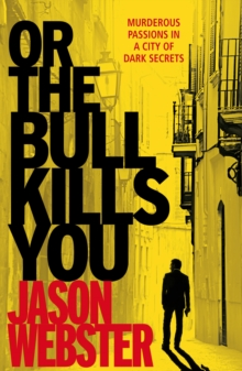 Or the Bull Kills You, Paperback Book
