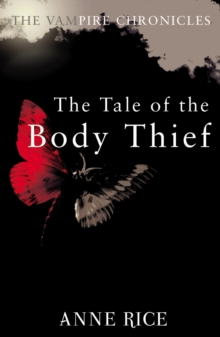 The Tale Of The Body Thief, Paperback Book