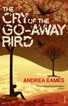 The Cry of the Go-Away Bird, Paperback Book