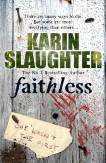 Faithless : (Grant County series 5) The fifth Grant County novel, from the No. 1 Bestseller, Paperback Book