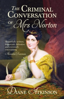 The Criminal Conversation of Mrs Norton, Paperback Book