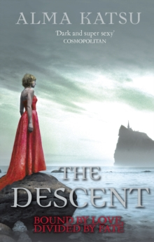 The Descent : (Book 3 of the Immortal Trilogy), Paperback Book