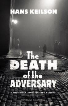 The Death of the Adversary, Hardback Book
