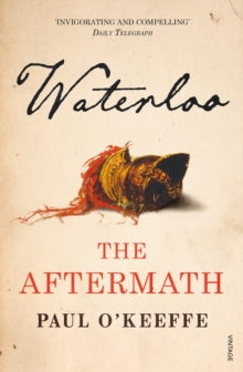 Waterloo : The Aftermath, Paperback Book