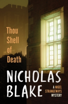 Thou Shell of Death : A Nigel Strangeways Mystery, Paperback Book