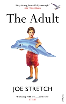 The Adult : Winner of the Somerset Maugham Award 2013, Paperback Book