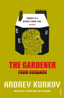 The Gardener from Ochakov, Paperback Book